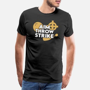 Bowling Ball Aim Throw Strike Bowling Saying - Men's Premium T-Shirt