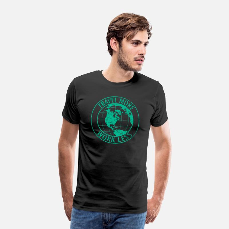 Feather T-Shirts - Travel More Work Less - Men's Premium T-Shirt black