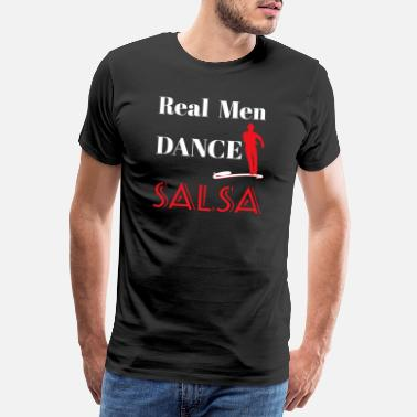 Cuban Real Men Dance Salsa Gift Dance Dancer Funny - Men's Premium T-Shirt