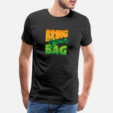 Wind Power Anti Plastic Bring your Bag No plastic environment - Men's Premium T-Shirt