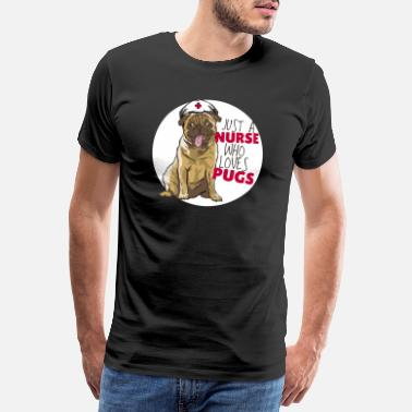 Physician Assistant Occupation Nurse pug dog owner pug dog - Men's Premium T-Shirt
