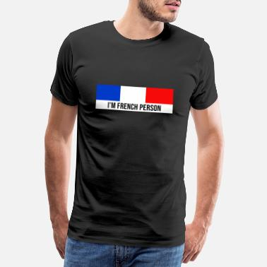 Love I'm french person Français Europe message citation - T-shirt premium Homme