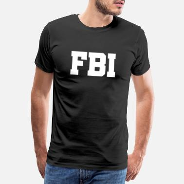 Nsa Federal Bureau of Investigation - US Federal Bureau of Investigation - Mannen Premium T-shirt
