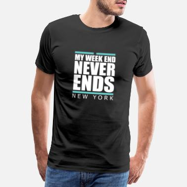 York Weekend never ends - Premium Design - Männer Premium T-Shirt