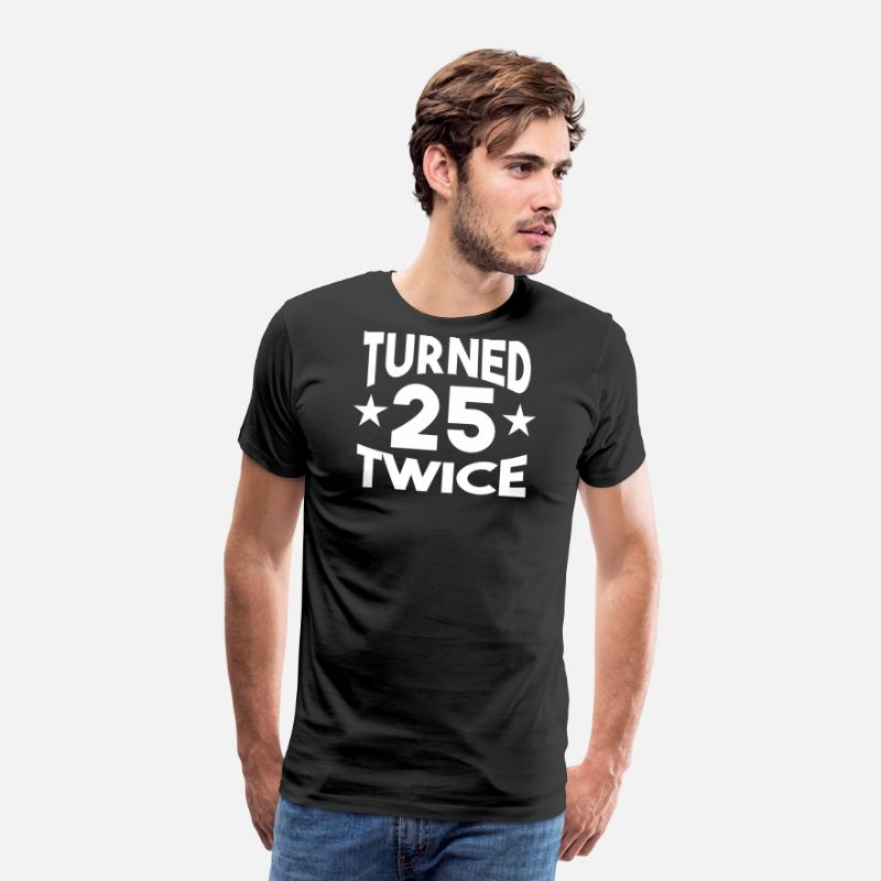 Birthday T-Shirts - Birthday Shirt - Turned Twenty Twice - Men's Premium T-Shirt black