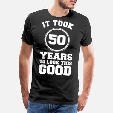 50 Jaar T Shirts Online Bestellen Spreadshirt
