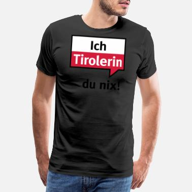 1a0b0f8aba20a9 Hippe Ik Tirolerin - je nix - Mannen premium T-shirt