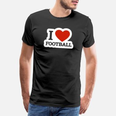 Quarterback I love football I love rugby american football - Men's Premium T-Shirt