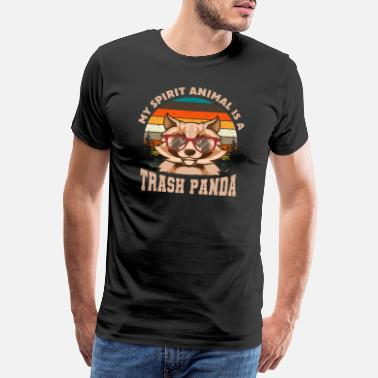Kitsch My Spirit Animal is a Trash Panda - Männer Premium T-Shirt