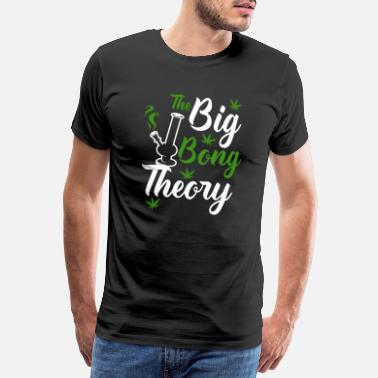 Big Bang The Big Bong Theory Humor Kiffen Gras Weed - Herre premium T-shirt