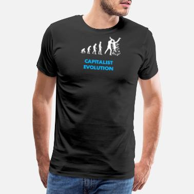 Capitalist Capitalist Evolution - Men's Premium T-Shirt
