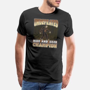 Foot Bigfoot Design - Undefeated Hide And Seek Champion - Men's Premium T-Shirt