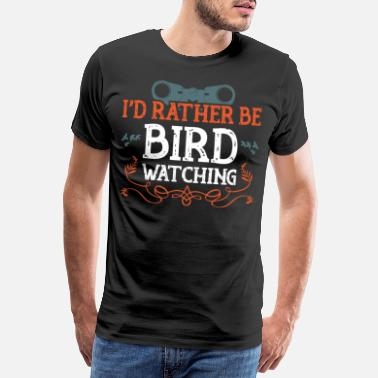 Hike birds watch gift hobby - Men's Premium T-Shirt