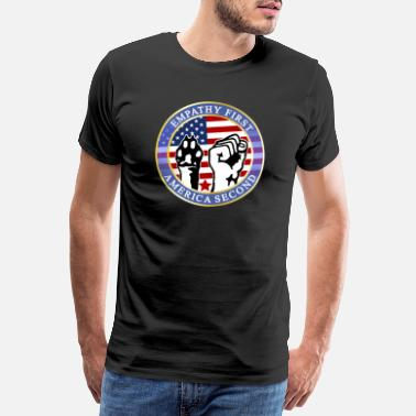 Atheismus EMPATHY FIRST AMERICA SECOND - Männer Premium T-Shirt