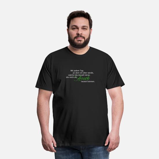 Mit jeden Tag - am Arsch lecken Männer Premium T-Shirt
