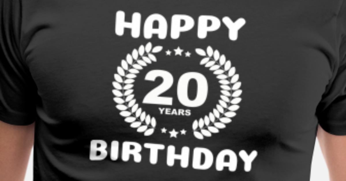 Joyeux Anniversaire 20 Ans T Shirt Premium Homme Spreadshirt