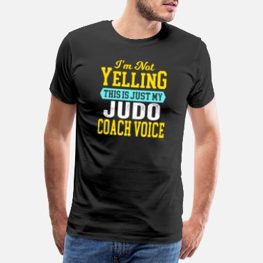 Destiny Funny judo coach judo teacher coach sayings - Men's Premium T-Shirt
