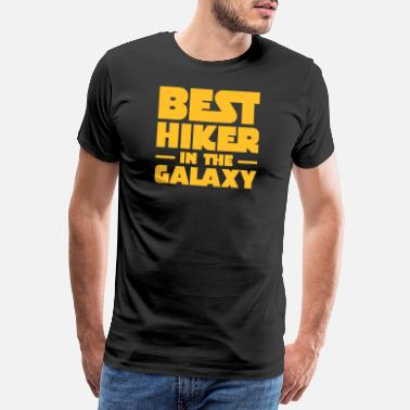 Bday Best Hiker In The Galaxy, Hike, Hiking - Premium T-skjorte for menn