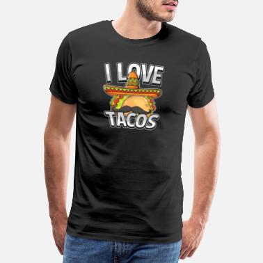 Spain I Love Tacos For A Mexican Food Taco Lover - Men's Premium T-Shirt