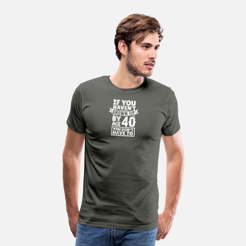 Funny Saying For 40th Birthday Gift Idea Mens Premium T Shirt