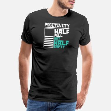 Positive Affirmation Positivity - Men's Premium T-Shirt
