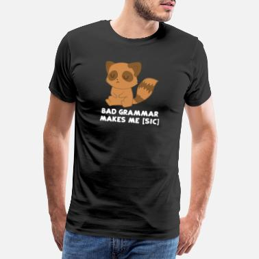 Wasbeer Raccoon - Raccoon - Raccoon fan - Grammatica - Mannen Premium T-shirt