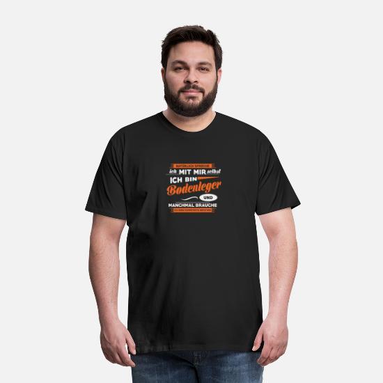 """Das /""""V/"""" in BODENLEGER steht für GUT BEZAHLT T-Shirt Job Arbeit Beruf Handwerk"""