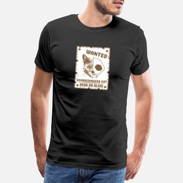 Schrödinger's Cat Pun Wanted Gift - Premium T-skjorte for menn