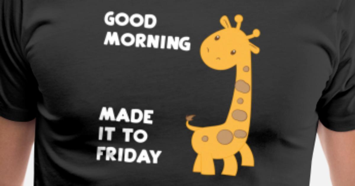 Giraffe Giraffen Guten Morgen Freitag Männer Premium T Shirt Spreadshirt