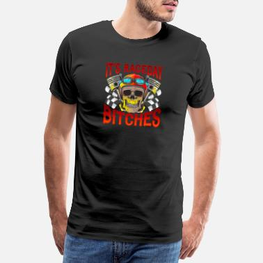 Race Day It's Race Day Funny Racer Gift Car Racing Design - Men's Premium T-Shirt