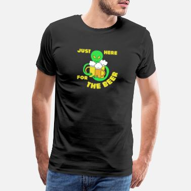 Drinks Just Here For The Beer Alien UFO Drinking Party Br - Premium T-shirt mænd
