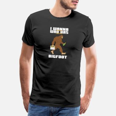 I Love Dad I Wanna Be The One Who Has A Beer With Bigfoot - Männer Premium T-Shirt