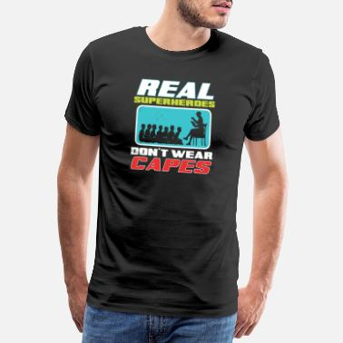 Seco Real Superheroes Don't Wear Capes Teacher design, - Camiseta premium hombre