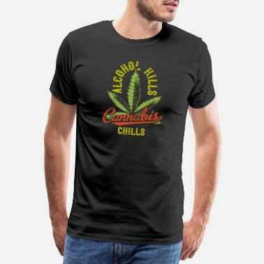 Smoke Hash Cannabis chills alcohol kills - Men's Premium T-Shirt