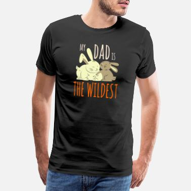 Pregnant My dad is the wildest bunny dad baby rabbit - Men's Premium T-Shirt