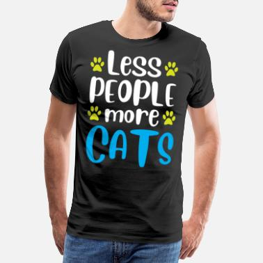 Tom Less People more Cats - Männer Premium T-Shirt