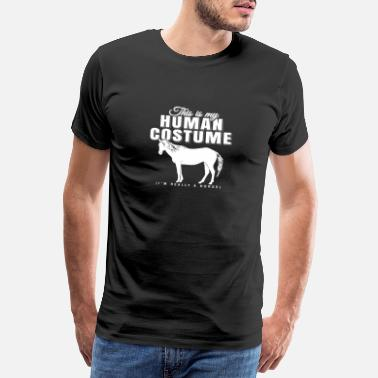 Pferderl This Is My Human Costume I Am Really A Horse Shirt - Männer Premium T-Shirt