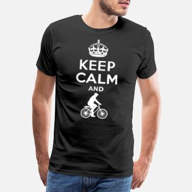Keep Calm Keep Calm - Radfahren - Men's Premium T-Shirt