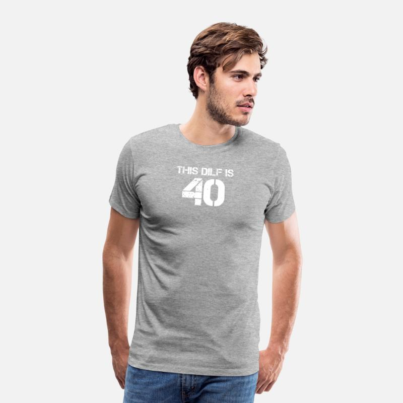 Dilf 40 Birthday Present To Year Old Father Mens Premium T Shirt