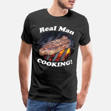 Is Mir Wurst Cooking Shirt Real man is cooking steak - Männer Premium T-Shirt