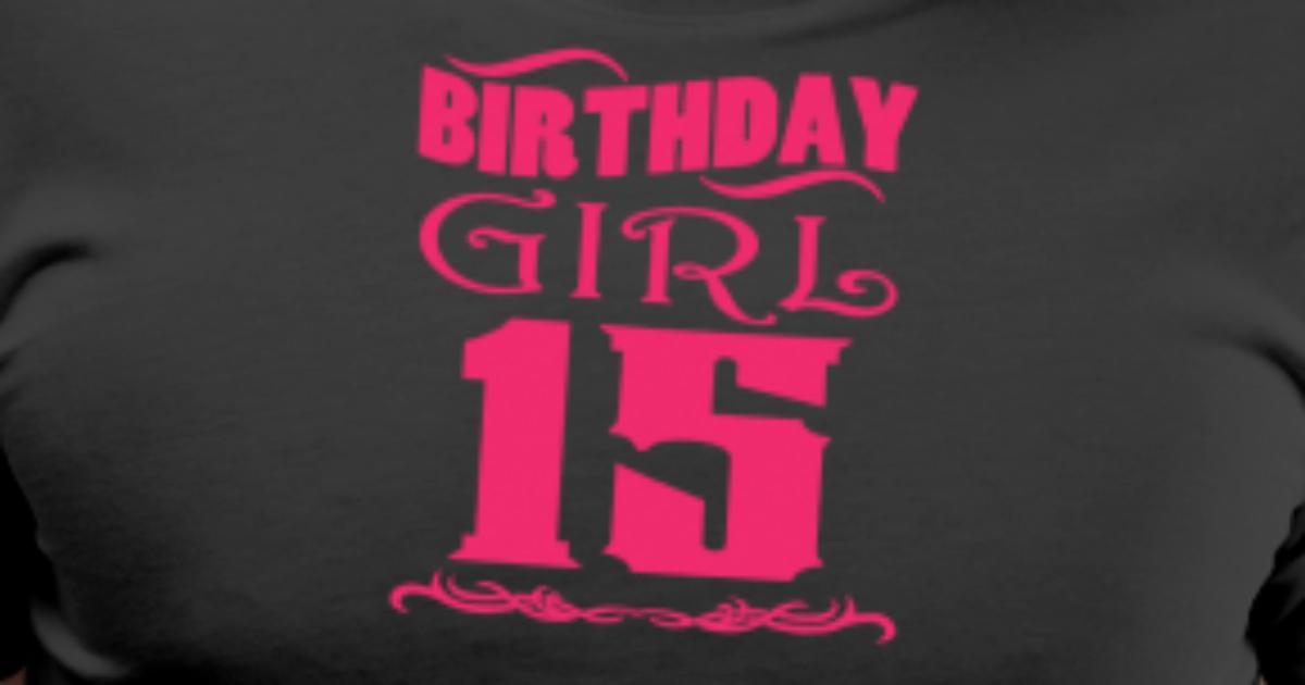 Ragazza Di Compleanno 15 Anni Maglietta Premium Uomo Spreadshirt