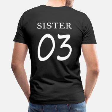 Bff Sisters Sister 03 Print / BFF Forever - T-shirt Premium Homme