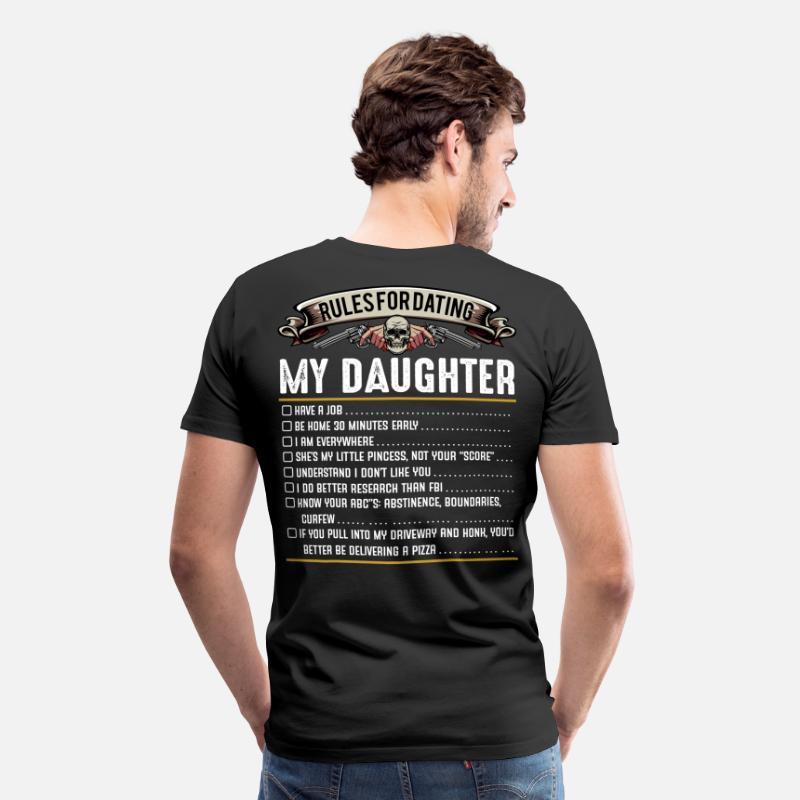 Daddy regels voor dating mijn dochter 10 regels voor dating mijn dochter t shirt UK