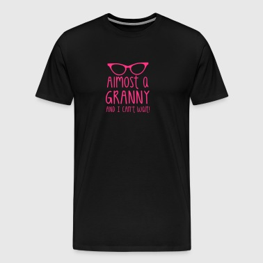 ALMOST A GRANNY and I can't wait! - Men's Premium T-Shirt
