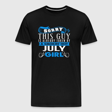 This Guy Is Already Taken By Girl JULY - Men's Premium T-Shirt