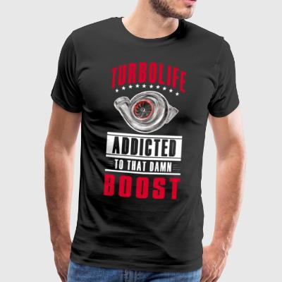 TURBO LIFE - Boost addicted - clean version - Männer Premium T-Shirt