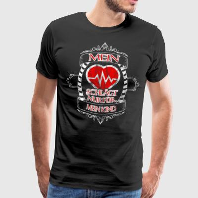 My heart is only for my child - Men's Premium T-Shirt
