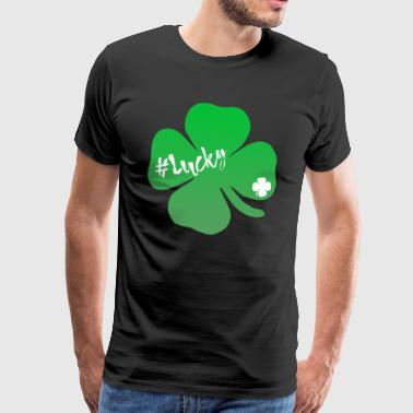 #Lucky shamrock green luck gift idea - Men's Premium T-Shirt