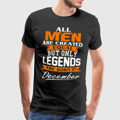 Legends zijn geboren in overhemd december - Mannen Premium T-shirt
