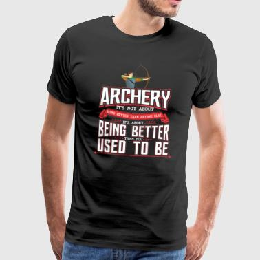ARCHERY ARCHERY BOWHUNTER BOW GIFT - Men's Premium T-Shirt
